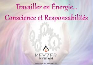 myriam_keyser_travailler_en_energie_conscience_et_responsabilite